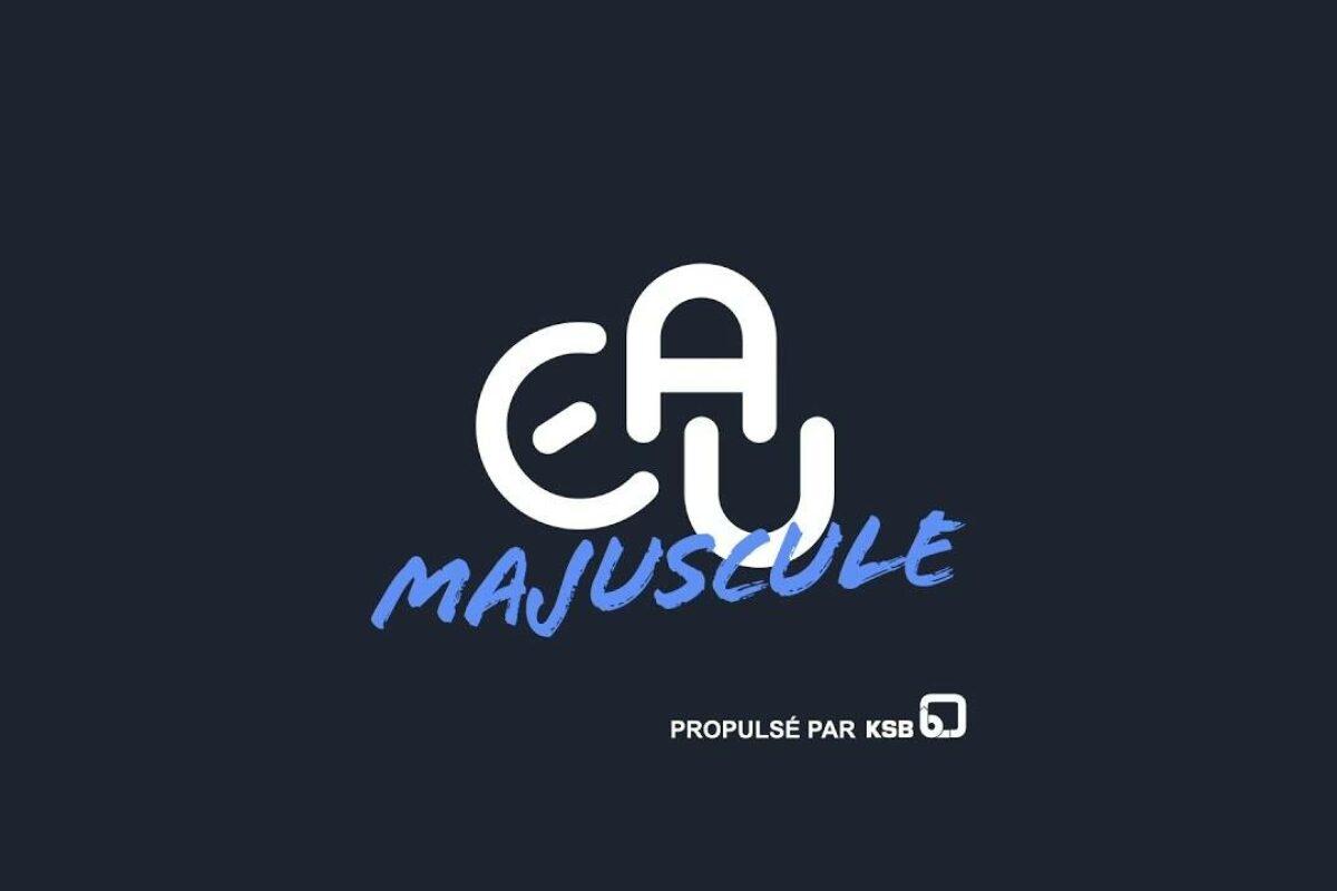 Eau Majuscule, un nouveau magazine en ligne pour tous ceux que l'eau concerne!